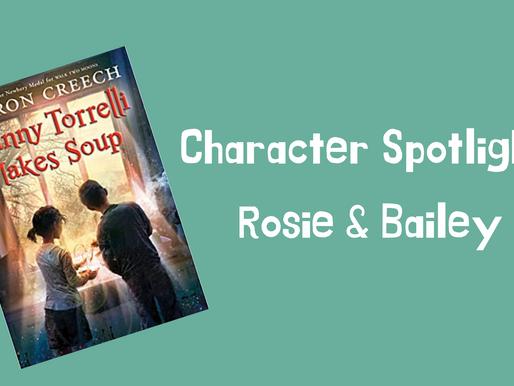 Character Spotlight: Rosie & Bailey