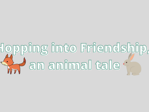 Hopping into Friendship, an animal tale
