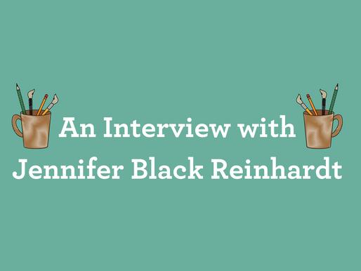 An Interview with Jennifer Black Reinhardt
