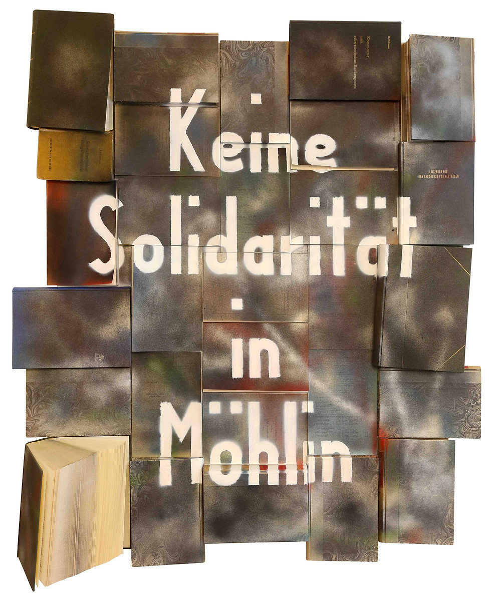"Antonio Wehrli - ""There is no solidarity in Möhlin"" - 111cm x 95cm - Spray on Law Books on Wood - 2020"