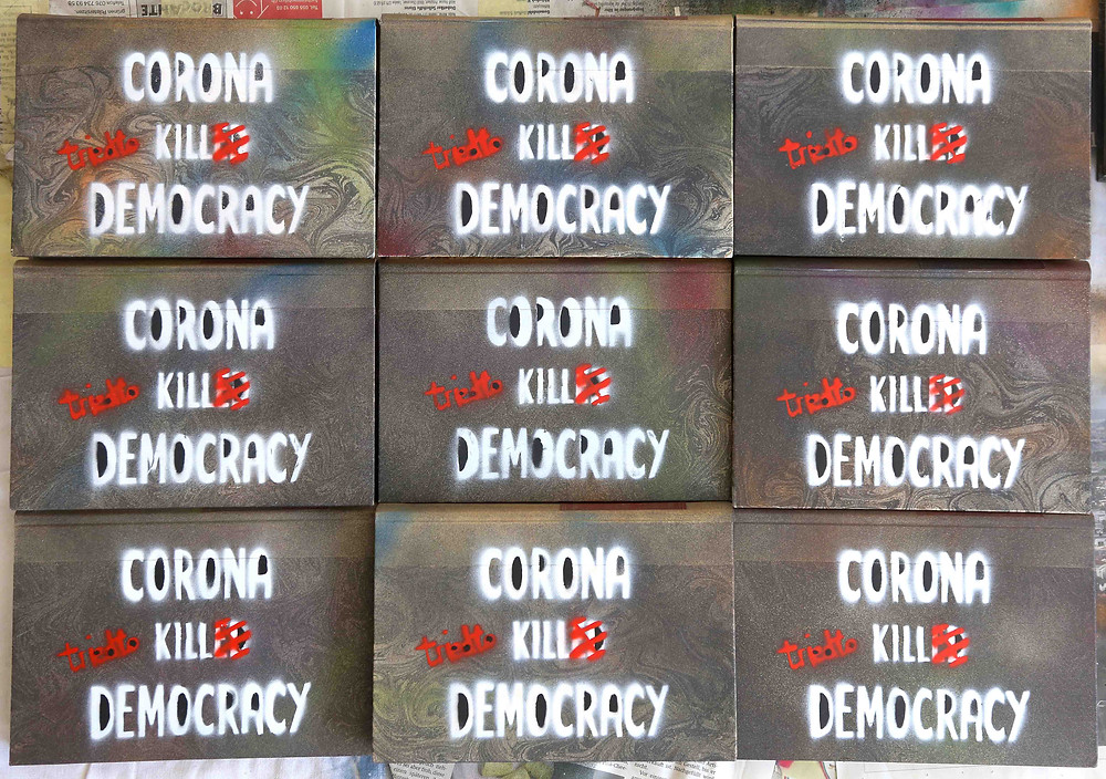 "Antonio Wehrli - limited edition sprayed books ""Corona tried to kill Democracy"""