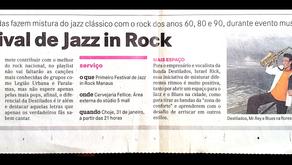 1º Festival de Jazz in Rock ocorreu no Fellice (2013)