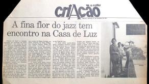 Casa de Luz foi palco de apresentações de jazz (1992)