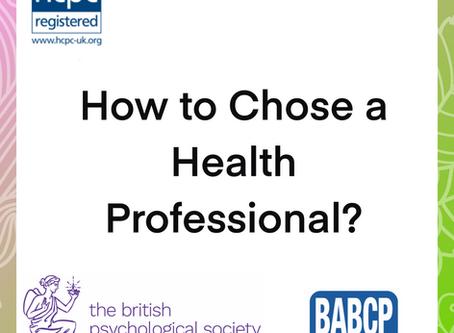 HOW do I choose a mental health professional?