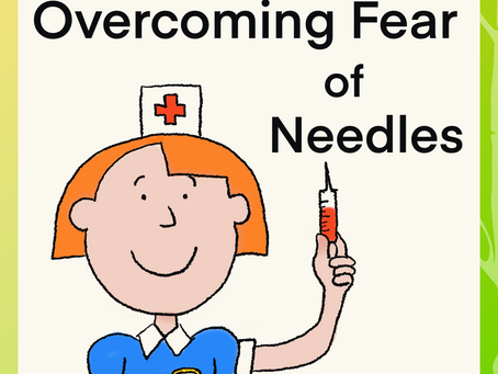 Overcoming Fear Of Needles