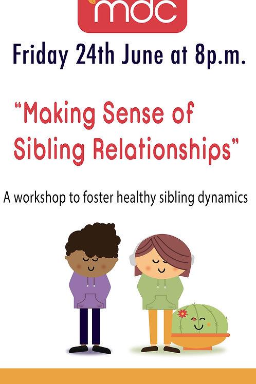 REPLAY - Sibling Relationships Workshop