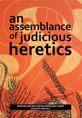 Cover of An Assemblance of Judicious Heretics anthology