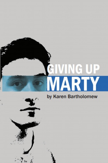 Giving Up Marty