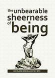Cover of Unbearable Sheerness of Being