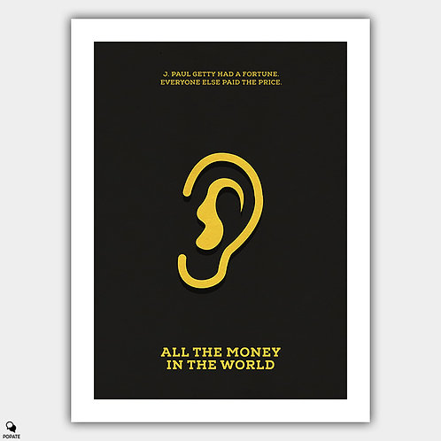 All The Money In The World Minimalist Poster