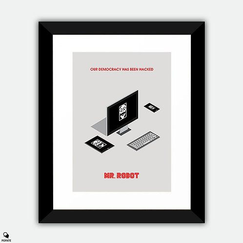 Mr. Robot Minimalist Framed Print - Our Democracy Has Been Hacked
