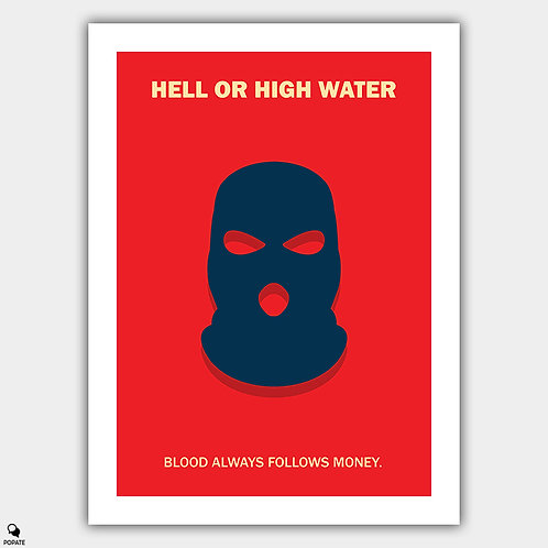 Hell or High Water Minimalist Poster - Mask