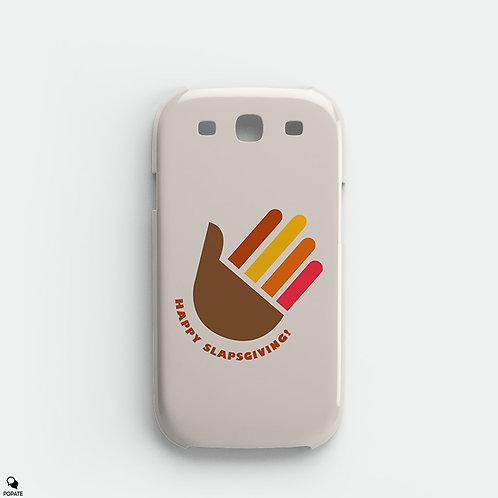 Happy Slapsgiving Galaxy Phone Case from HIMYM