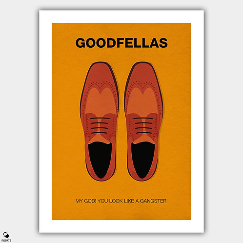 Goodfellas Minimalist Poster - You Look Like A Gangster