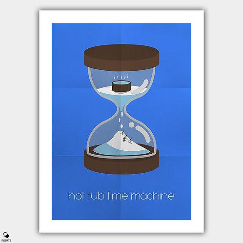 Hot Tub Time Machine Alternative Poster - Hourglass