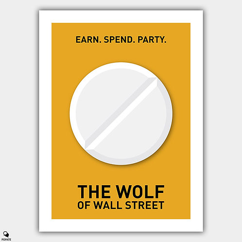 The Wolf Of Wall Street Minimalist Poster - Pill