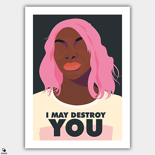 I May Destroy You Minimalist Poster - Arabella