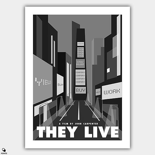 They Live Alternative Poster - Advertisement