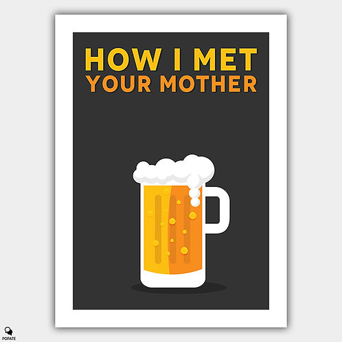 How I Met Your Mother Minimalist Poster - Beer