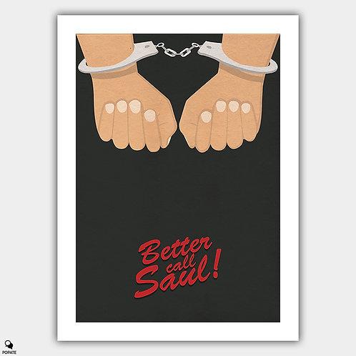 Better Call Saul Alternative Poster - Handcuffs
