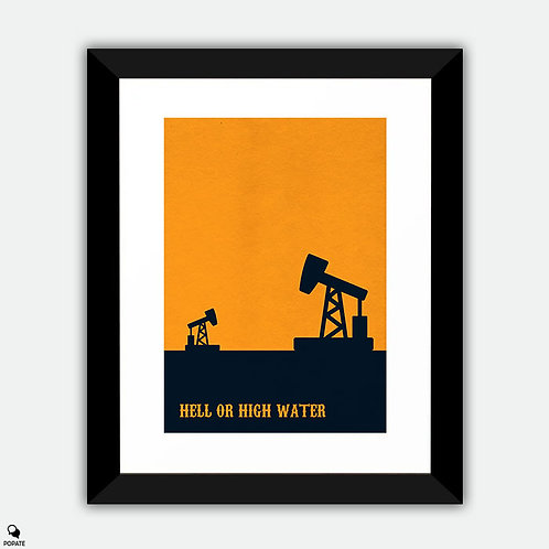 Hell Or High Water Minimalist Framed Print