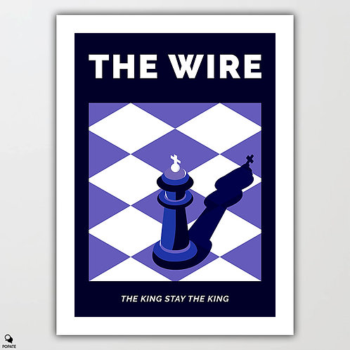 The Wire Alternative Poster - The King Stay The King