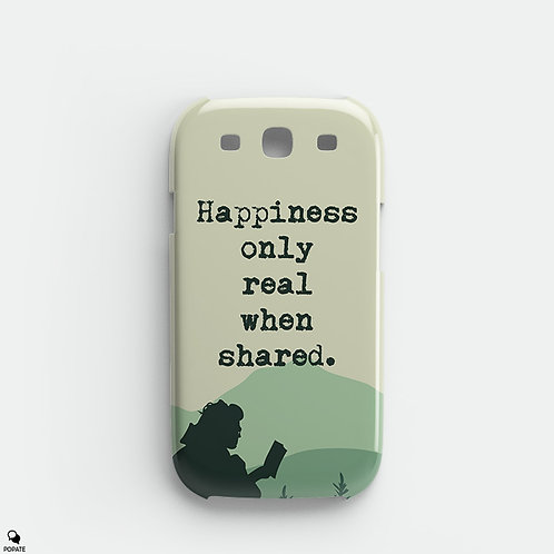 Happiness Only Real When Shared Alternative Galaxy Phone Case from Into The Wild
