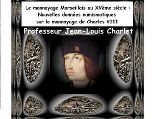 Conférence Numismatique  - L'atelier de Marseille sous Charles VIII