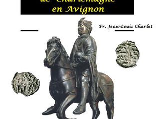 Charlemagne en Avignon ! Conférence et exposition numismatique - entrée libre !