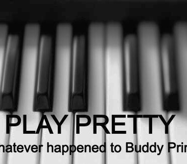 Whatever happened to Buddy Prima