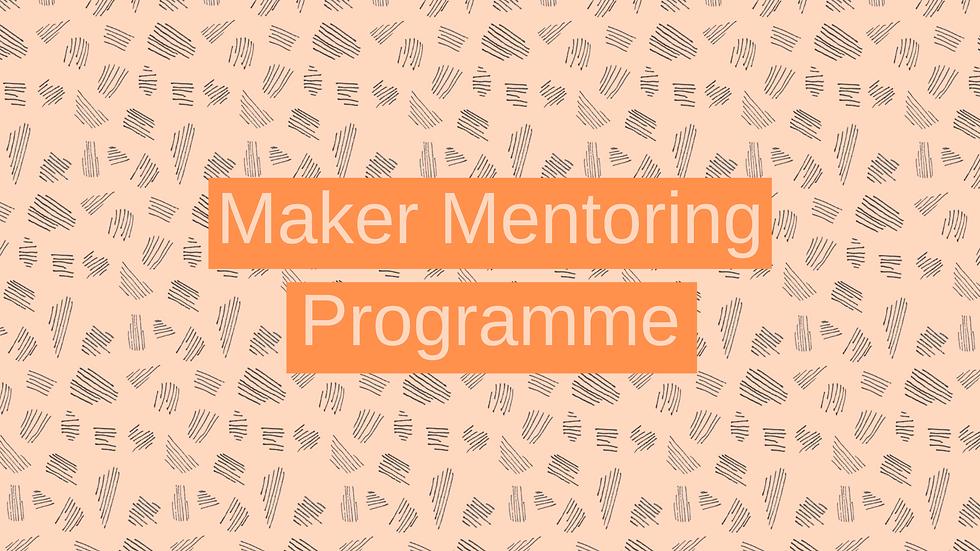 Maker Mentoring Programme (3).png