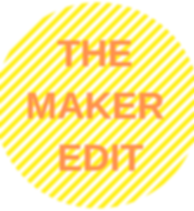 The Maker Edit