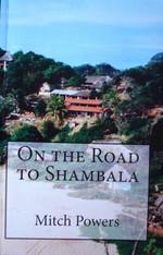 On the Road To Shambala (autobiographical novel)