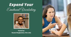 Expand Your Emotional Vocabulary