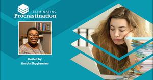 Eliminating Procrastination