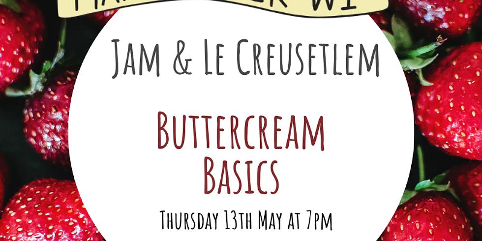 Jam and Le Creusetlem: Buttercream Basics