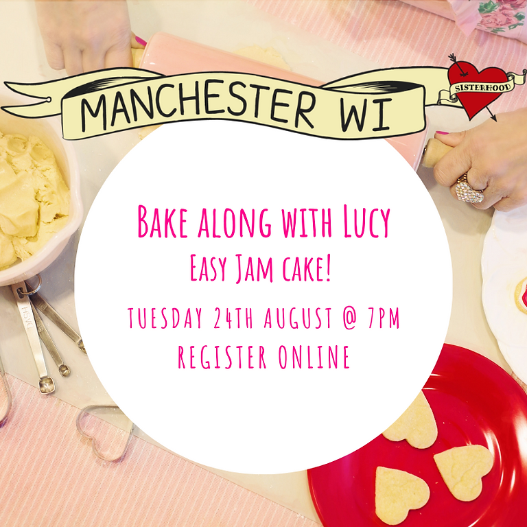 August Main Meeting - Bake along with Lucy