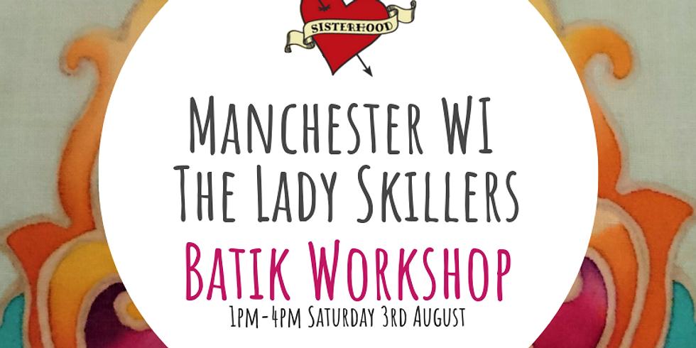 Lady Skillers: Batik Workshop