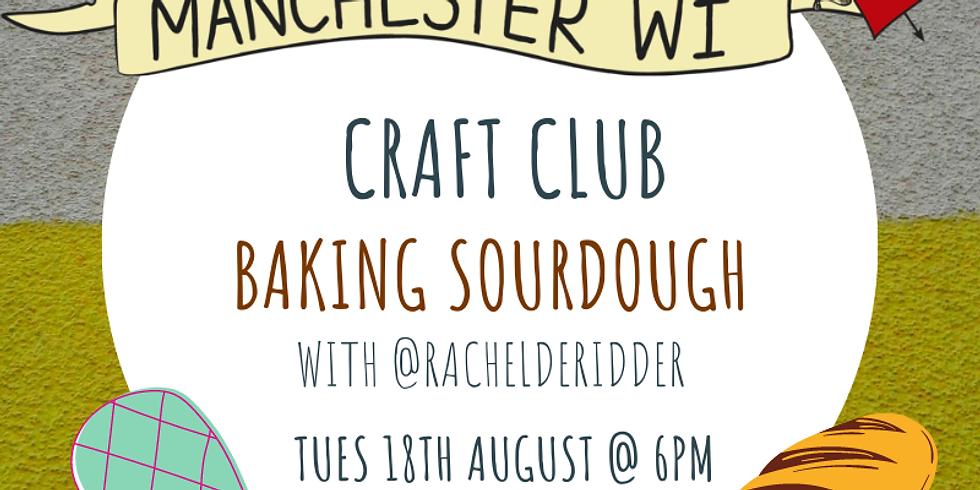 Craft Club: Sourdough Baking