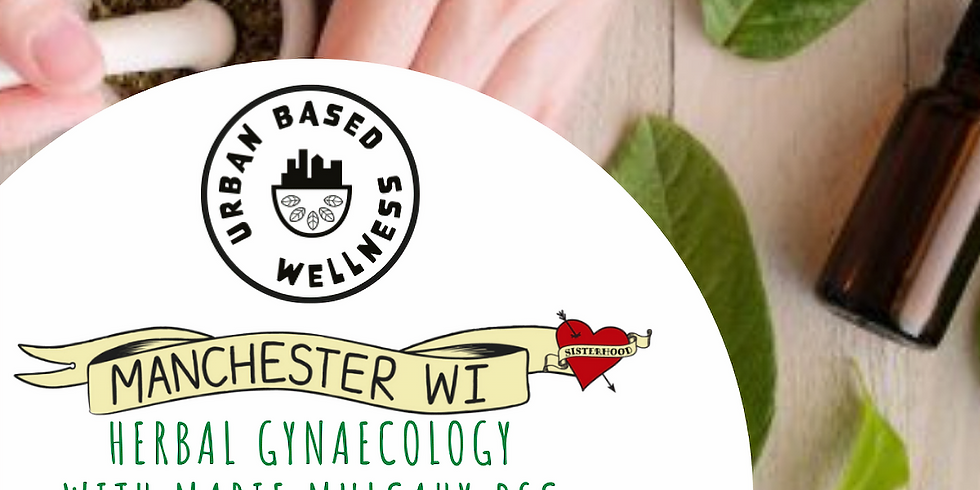 March 2021 meeting: Herbal Gynaecology with Marie Mulcahy BSC