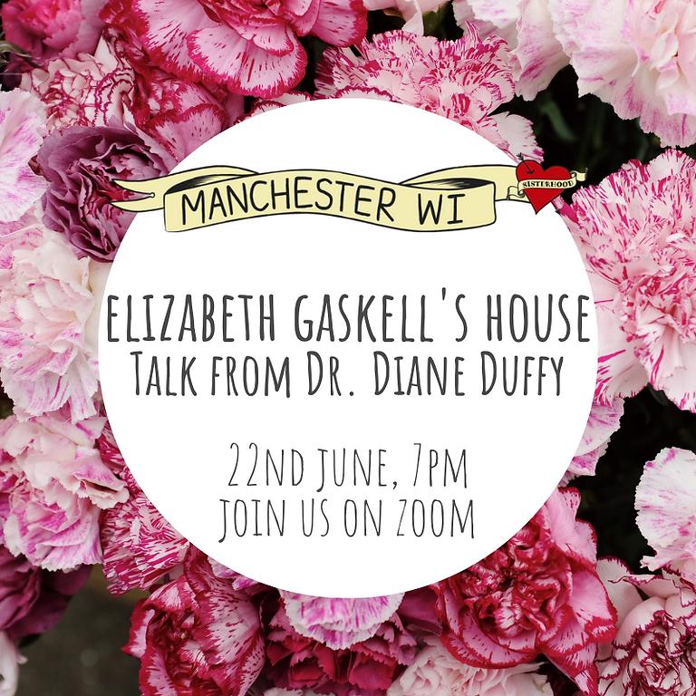 June Main Meeting - Elizabeth Gaskell's House