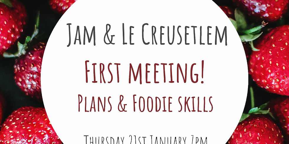 Jam and Le Creusetlem: First meeting! Plans and Foodie Skills