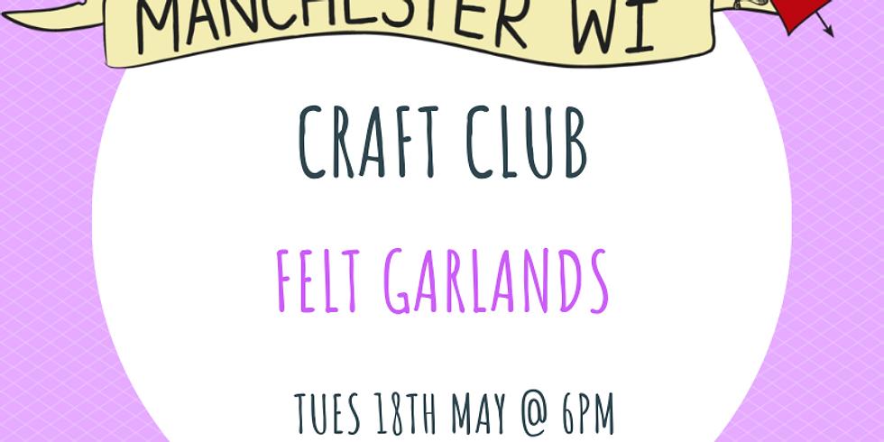 Craft Club: Felt Garlands