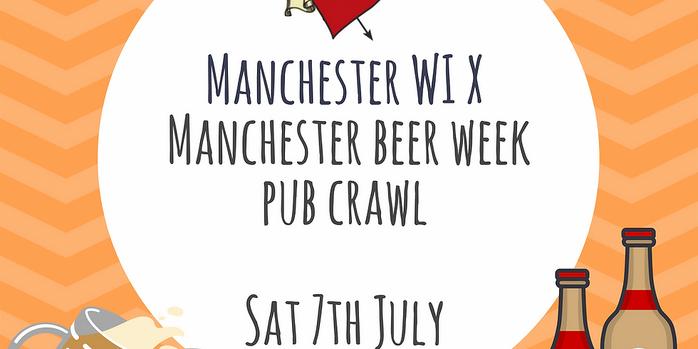 Manchester WI X Manchester Beer Week Pub Crawl