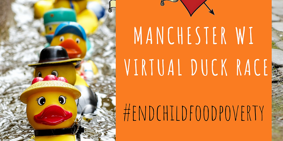 Manchester WI Virtual Duck Race in aid of #EndChildFoodPoverty