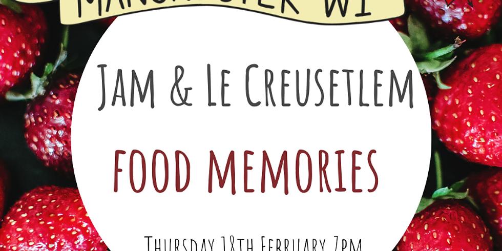 Jam and Le Creusetlem: Food memories