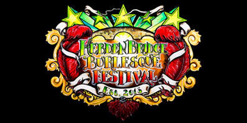 Manchester WI daytrip: Hebden Bridge Burlesque Festival