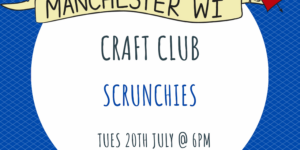 Craft Club : Scrunchies