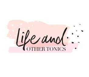 Life and Other Tonics