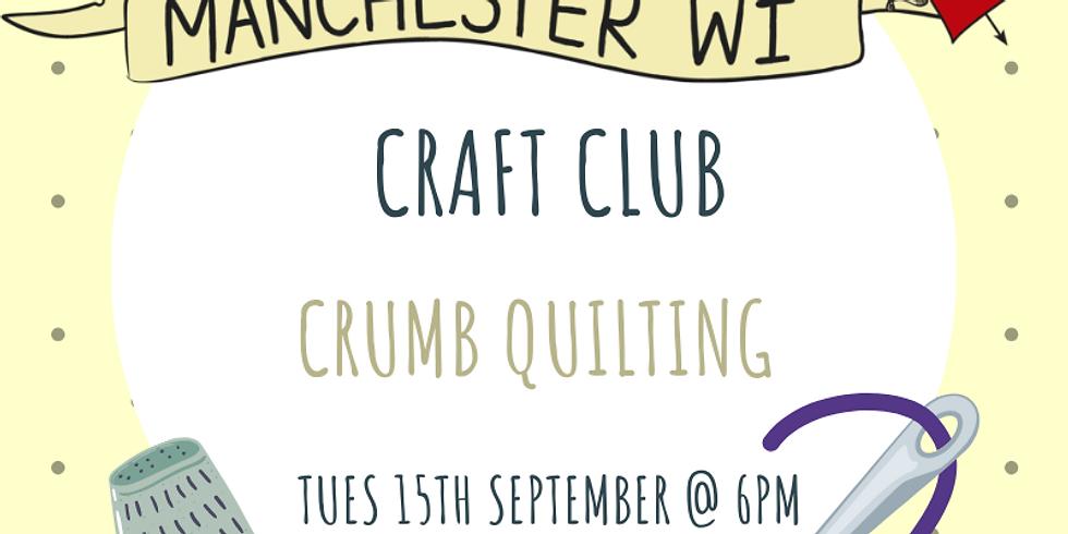 Craft Club: Crumb Quilting